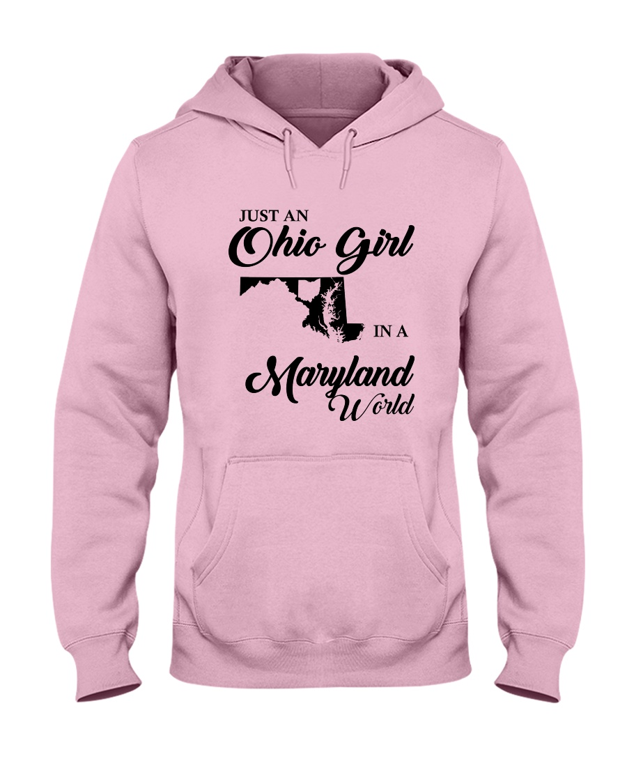 JUST An OHIO GIRL IN A MARYLAND WORLD Hooded Sweatshirt
