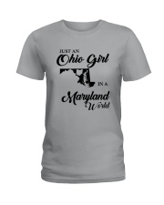JUST An OHIO GIRL IN A MARYLAND WORLD Ladies T-Shirt thumbnail
