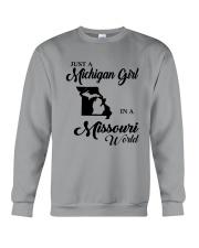 JUST A MICHIGAN GIRL IN A MISSOURI WORLD Crewneck Sweatshirt thumbnail