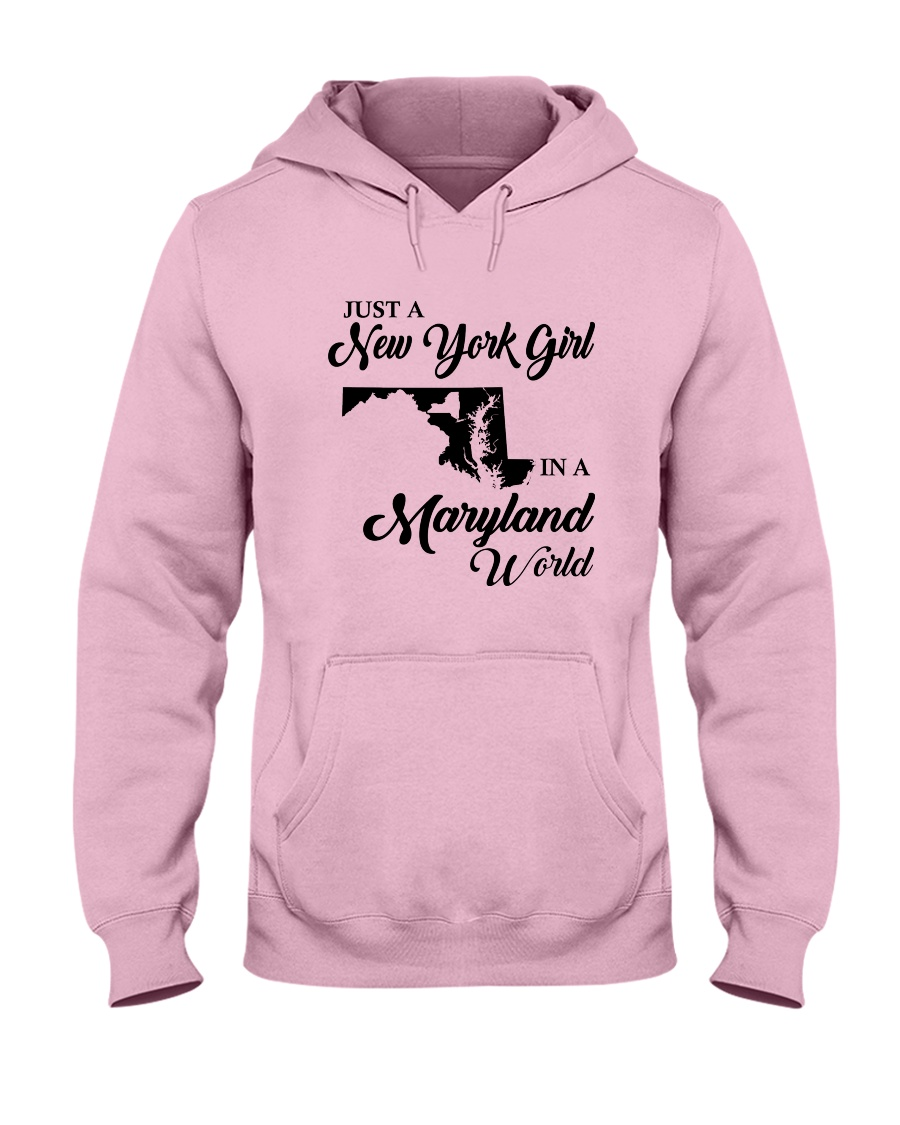 JUST A NEW YORK GIRL IN A MARYLAND WORLD Hooded Sweatshirt