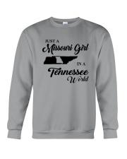 JUST A MISSOURI GIRL IN A TENNESSEE WORLD Crewneck Sweatshirt thumbnail