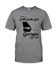 JUST A NORTH CAROLINA GIRL IN A GEORGIA WORLD Classic T-Shirt thumbnail