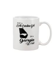 JUST A NORTH CAROLINA GIRL IN A GEORGIA WORLD Mug thumbnail