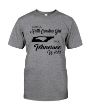 JUST A NORTH CAROLINA GIRL IN A TENNESSEE WORLD Classic T-Shirt thumbnail
