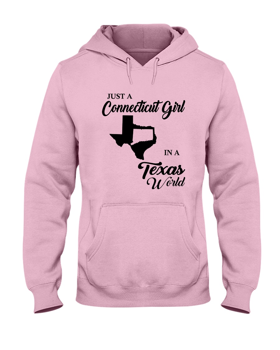 JUST A CONNECTICUT GIRL IN A TEXAS WORLD Hooded Sweatshirt