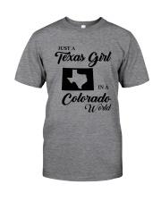 JUST A TEXAS GIRL IN A COLORADO WORLD Classic T-Shirt thumbnail