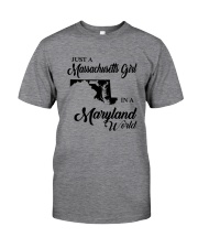 JUST A MASSACHUSETTS GIRL IN A MARYLAND WORLD Classic T-Shirt thumbnail