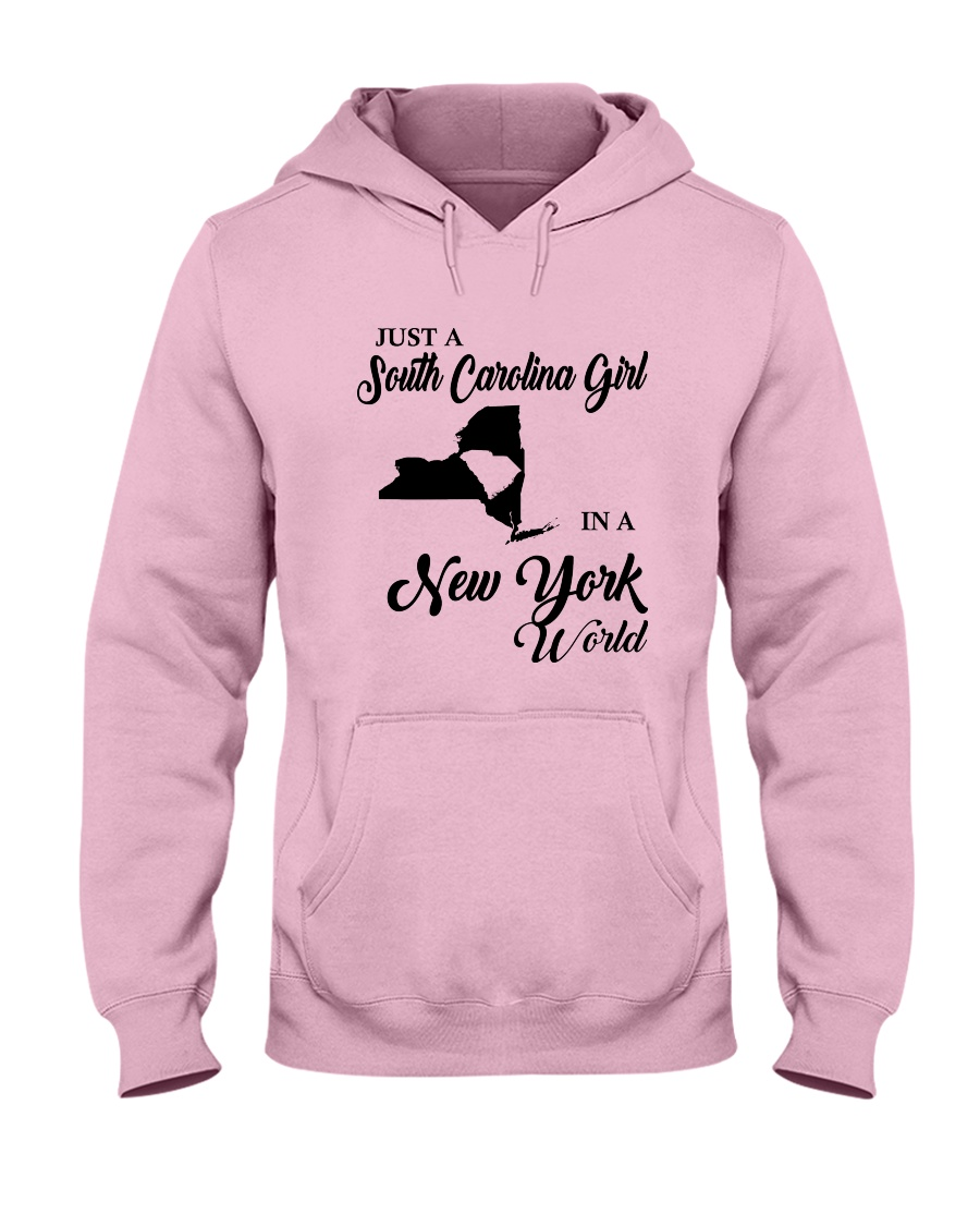 JUST A SOUTH CAROLINA GIRL IN A NEW YORK WORLD Hooded Sweatshirt