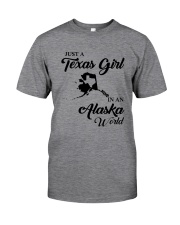 JUST A TEXAS GIRL IN AN ALASKA WORLD Classic T-Shirt thumbnail