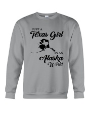JUST A TEXAS GIRL IN AN ALASKA WORLD Crewneck Sweatshirt thumbnail