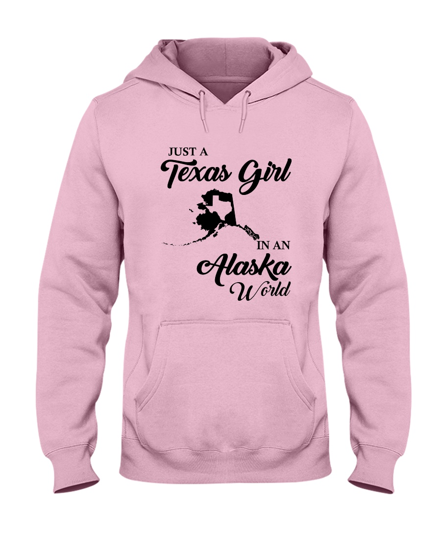 JUST A TEXAS GIRL IN AN ALASKA WORLD Hooded Sweatshirt