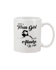 JUST A TEXAS GIRL IN AN ALASKA WORLD Mug thumbnail