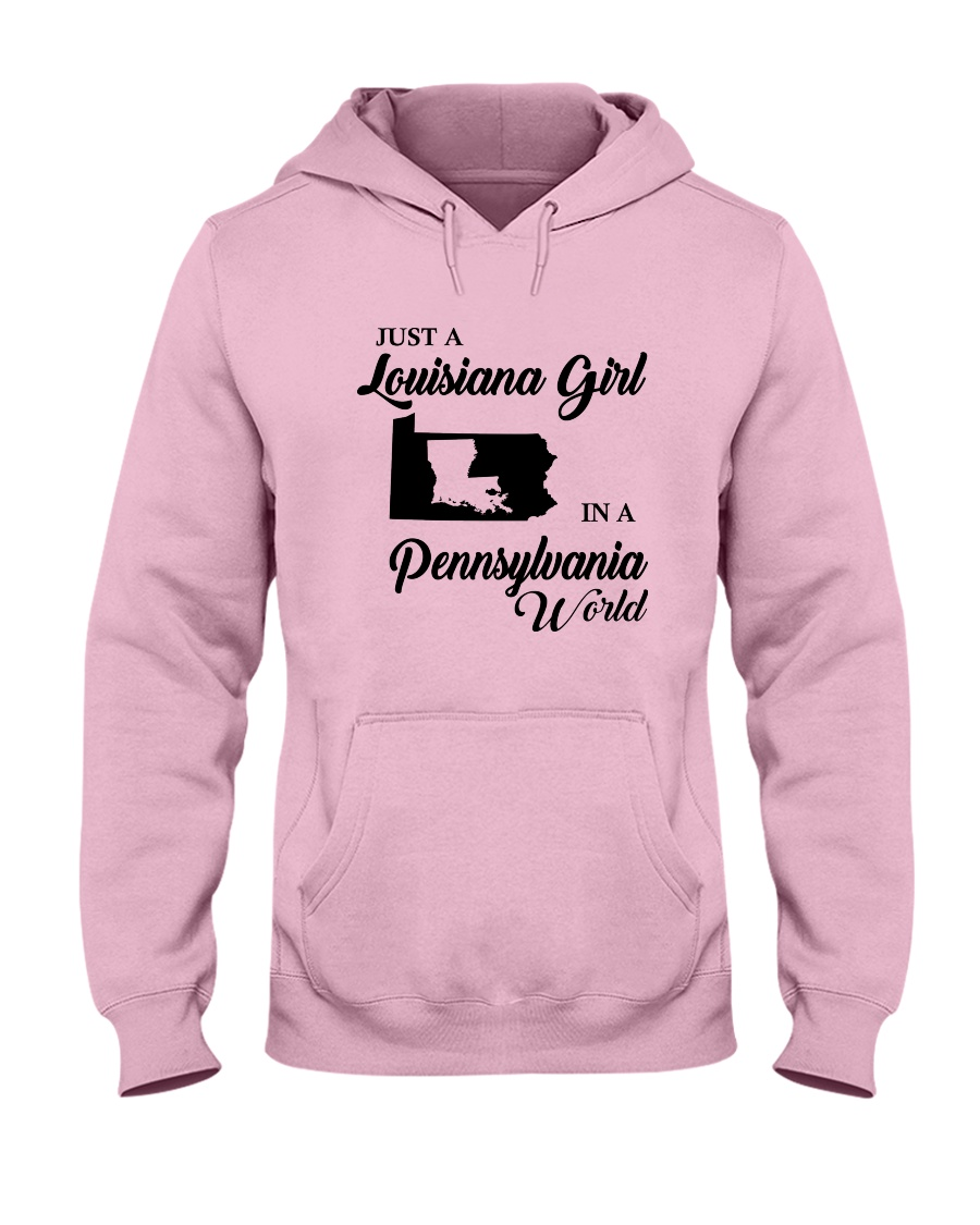 JUST A LOUISIANA GIRL IN A PENNSYLVANIA WORLD Hooded Sweatshirt