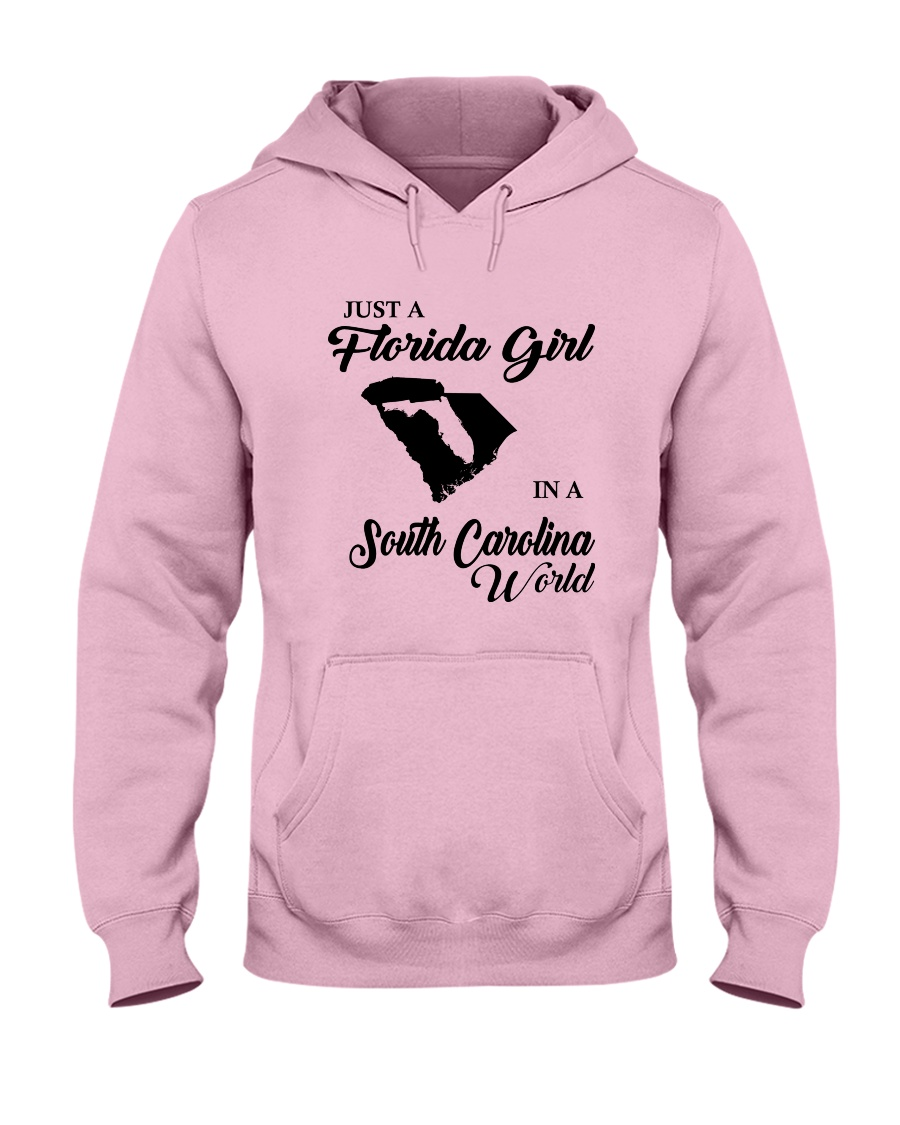 JUST A FLORIDA GIRL IN A SOUTH CAROLINA WORLD Hooded Sweatshirt