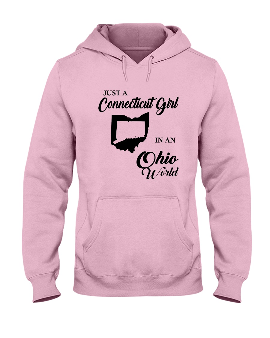JUST A CONNECTICUT GIRL IN An OHIO WORLD Hooded Sweatshirt