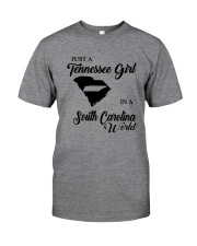 JUST A TENNESSEE GIRL IN A SOUTH CAROLINA WORLD Classic T-Shirt thumbnail