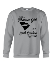 JUST A TENNESSEE GIRL IN A SOUTH CAROLINA WORLD Crewneck Sweatshirt thumbnail