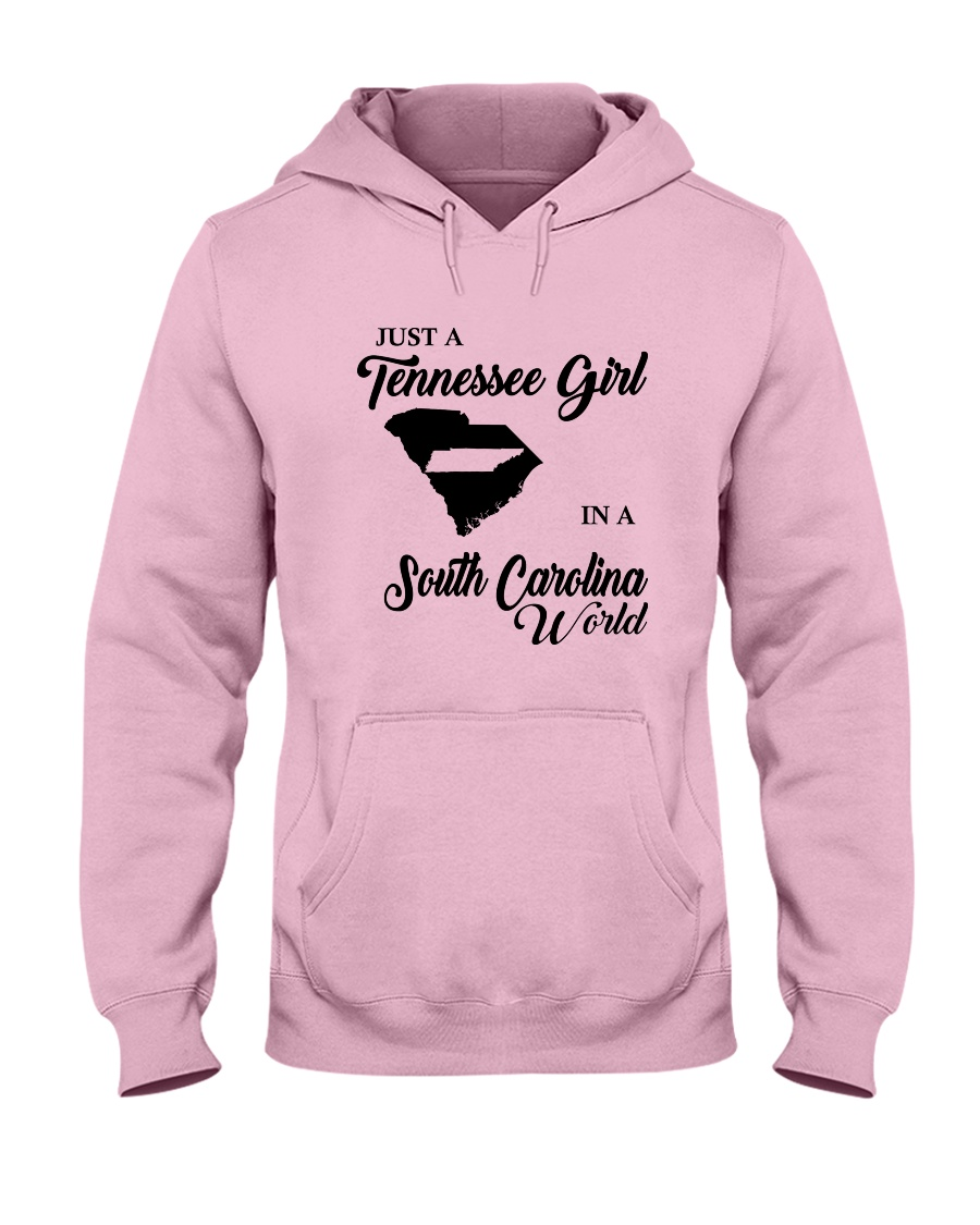 JUST A TENNESSEE GIRL IN A SOUTH CAROLINA WORLD Hooded Sweatshirt