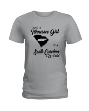 JUST A TENNESSEE GIRL IN A SOUTH CAROLINA WORLD Ladies T-Shirt thumbnail