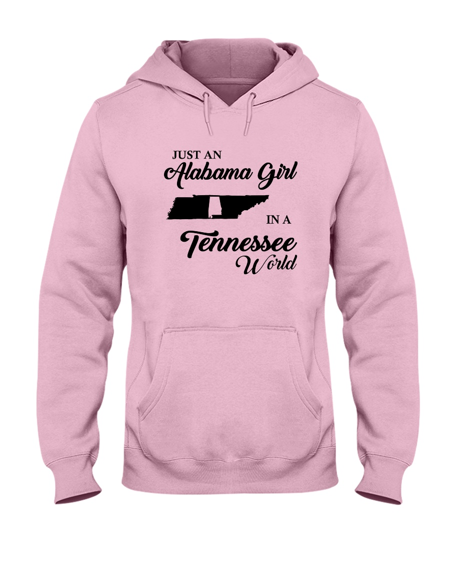 JUST AN ALABAMA GIRL IN A TENNESSEE WORLD Hooded Sweatshirt