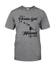 JUST A FLORIDA GIRL IN A HAWAII WORLD Classic T-Shirt thumbnail