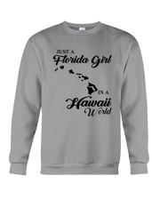 JUST A FLORIDA GIRL IN A HAWAII WORLD Crewneck Sweatshirt thumbnail