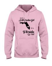JUST A NORTH CAROLINA GIRL IN A FLORIDA WORLD Hooded Sweatshirt front