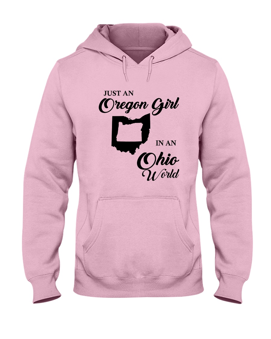 JUST AN OREGON GIRL IN AN OHIO WORLD Hooded Sweatshirt