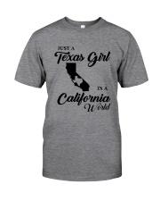 JUST A TEXAS GIRL IN A CALIFORNIA WORLD Classic T-Shirt thumbnail