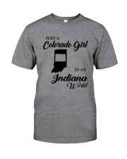 JUST A COLORADO GIRL IN AN INDIANA WORLD Classic T-Shirt thumbnail