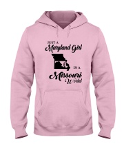 JUST A MARYLAND GIRL IN A MISSOURI WORLD Hooded Sweatshirt front