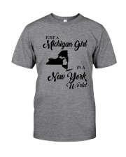 JUST A MICHIGAN GIRL IN A NEW YORK WORLD Classic T-Shirt thumbnail