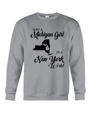 JUST A MICHIGAN GIRL IN A NEW YORK WORLD Crewneck Sweatshirt thumbnail