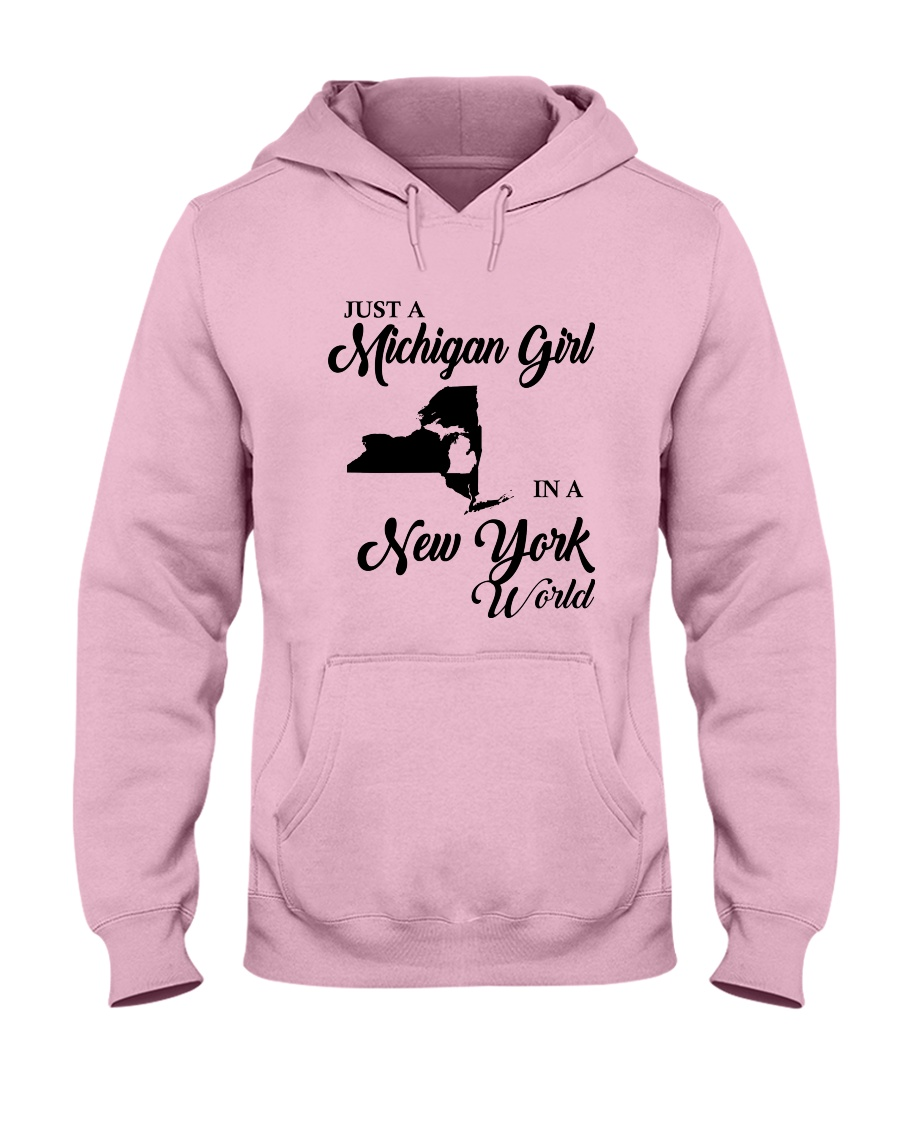 JUST A MICHIGAN GIRL IN A NEW YORK WORLD Hooded Sweatshirt