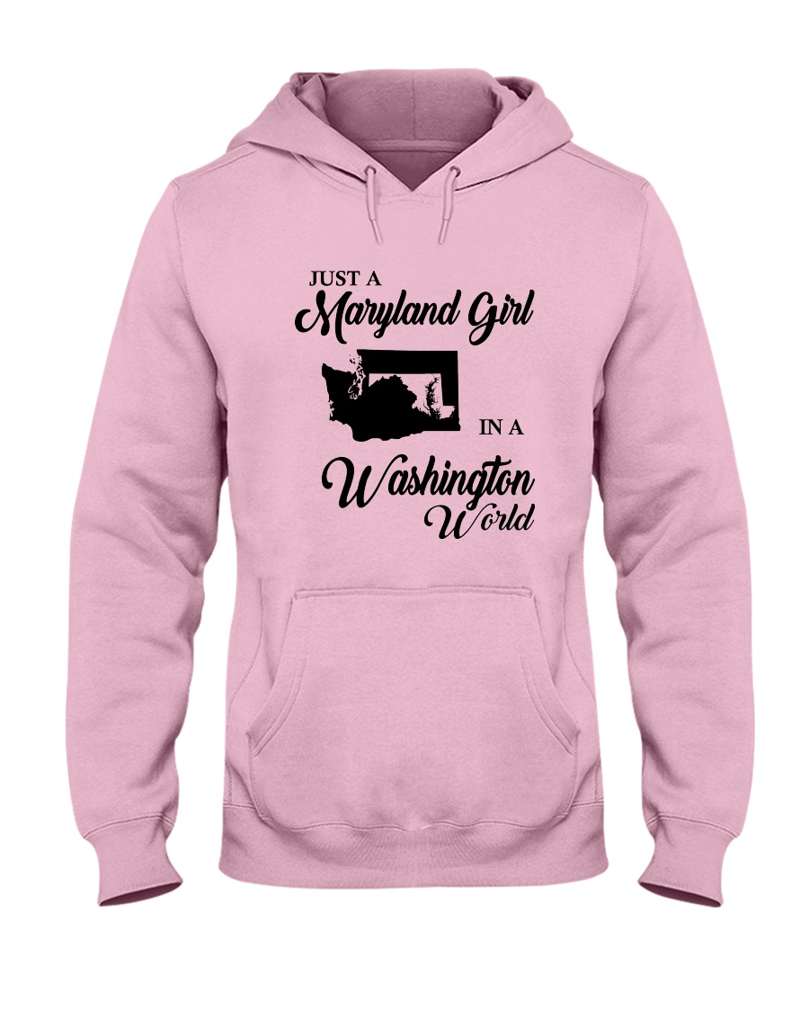 JUST A WASHINGTON GIRL IN A MARYLAND WORLD Hooded Sweatshirt