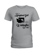 JUST A WASHINGTON GIRL IN A MARYLAND WORLD Ladies T-Shirt thumbnail