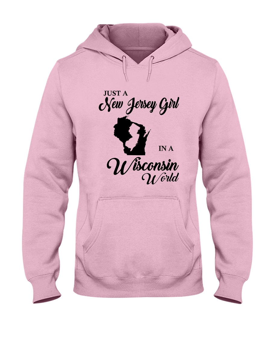 JUST A NEW JERSEY GIRL IN A WISCONSIN WORLD Hooded Sweatshirt