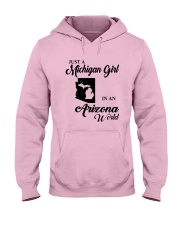JUST A MICHIGAN GIRL IN An ARIZONA WORLD Hooded Sweatshirt front