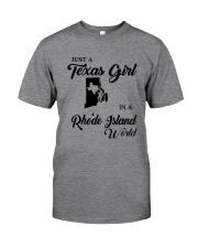 JUST A TEXAS GIRL IN A RHODE ISLAND WORLD Classic T-Shirt thumbnail