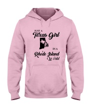 JUST A TEXAS GIRL IN A RHODE ISLAND WORLD Hooded Sweatshirt front