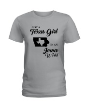 JUST A TEXAS GIRL IN AN IOWA WORLD Ladies T-Shirt tile