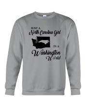 JUST A NORTH CAROLINA GIRL IN A WASHINGTON WORLD Crewneck Sweatshirt thumbnail