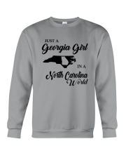 JUST A GEORGIA GIRL IN A NORTH CAROLINA WORLD Crewneck Sweatshirt thumbnail