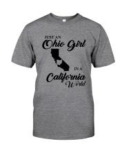 JUST An OHIO GIRL IN A CALIFORNIA WORLD Classic T-Shirt thumbnail