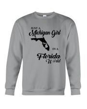 JUST A MICHIGAN GIRL IN A FLORIDA WORLD Crewneck Sweatshirt thumbnail