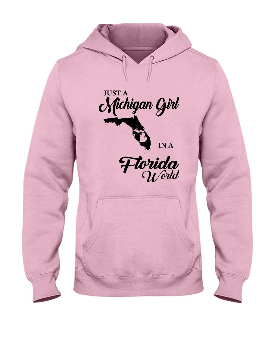JUST A MICHIGAN GIRL IN A FLORIDA WORLD Hooded Sweatshirt