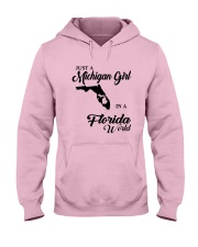 JUST A MICHIGAN GIRL IN A FLORIDA WORLD Hooded Sweatshirt front