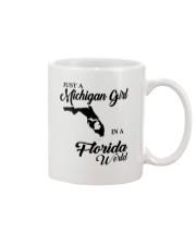 JUST A MICHIGAN GIRL IN A FLORIDA WORLD Mug thumbnail