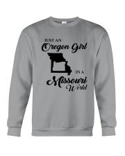 JUST AN OREGON GIRL IN A MISSOURI WORLD Crewneck Sweatshirt thumbnail