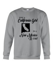 JUST A CALIFORNIA GIRL IN A NEW MEXICO WORLD Crewneck Sweatshirt thumbnail